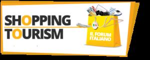 SHOPPING TOURISM - IL FORUM ITALIANO @ Palazzo Castiglioni (sala Orlando)